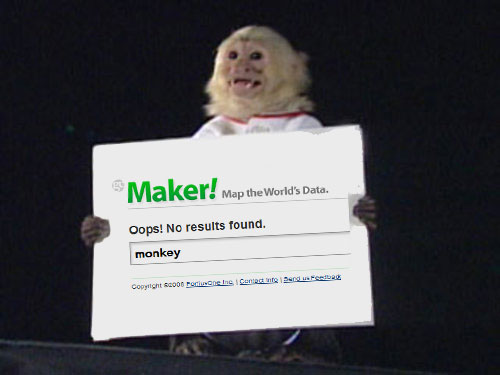 Despite the lack of monkey maps, the GeoMonkey approves of Maker!